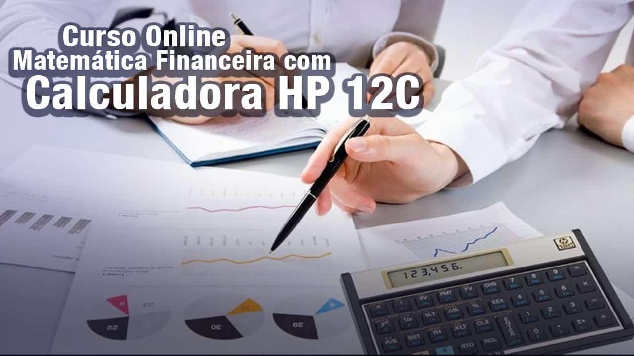 Curso Online de Matemática Financeira com Calculadora HP 12C