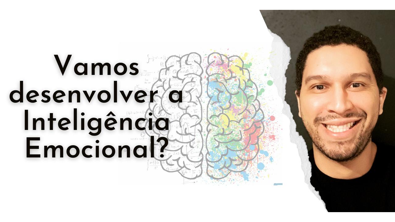Curso Vamos Desenvolver a Inteligência Emocional