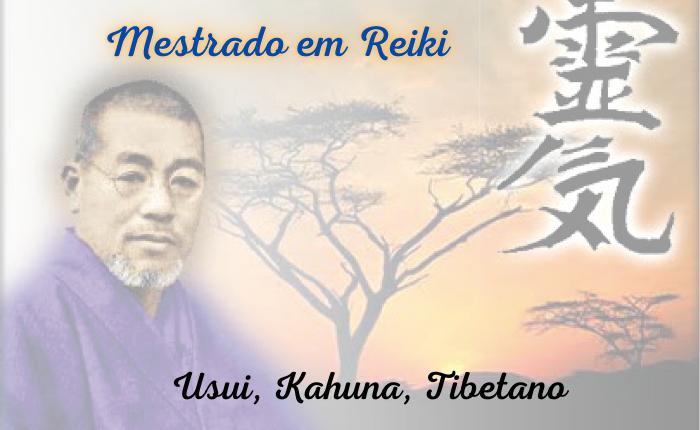 Curso Mestrado em Reiki – Usui, Kahuna, Tibetano