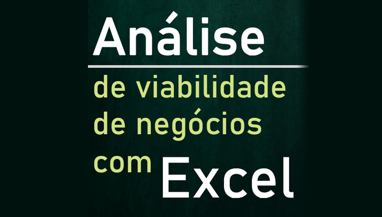 Curso Análise de Viabilidade de Negócios com Excel