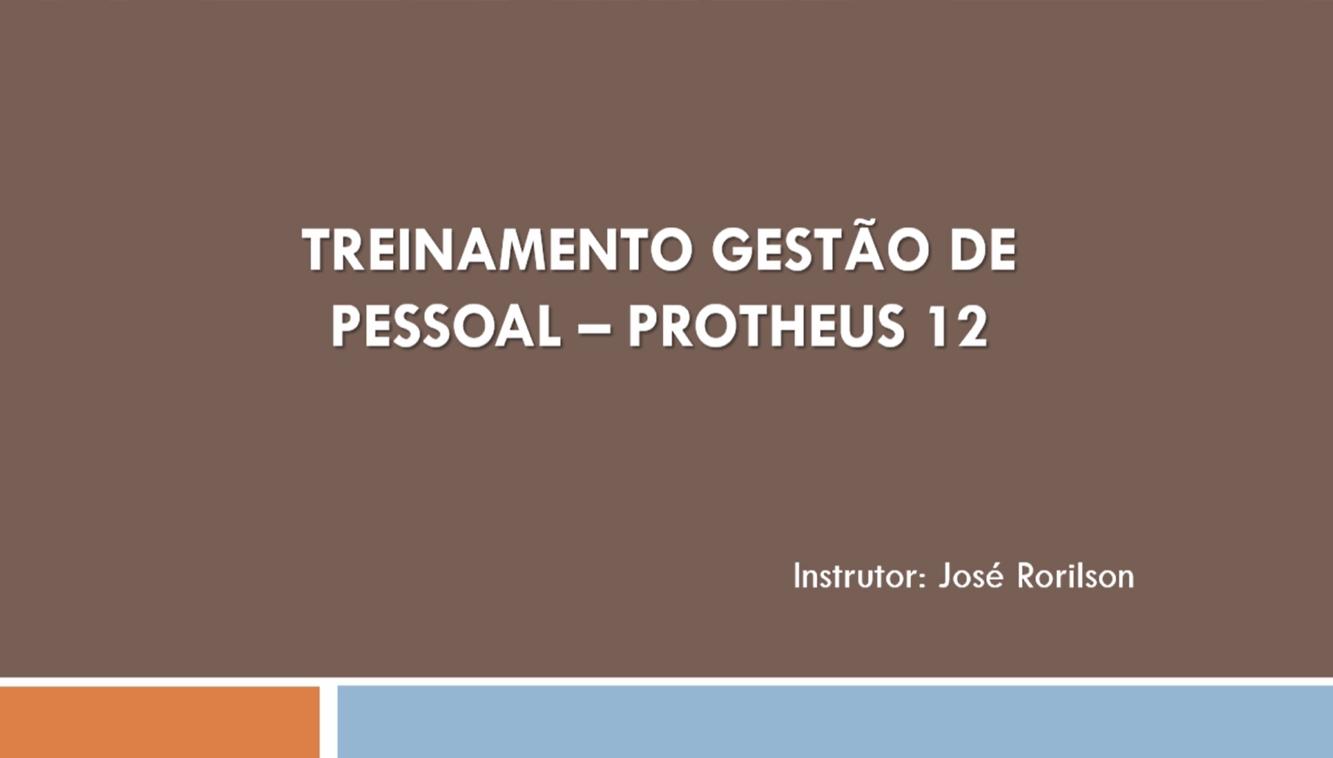 Folha de Pagamento: TOTVS ERP PROTHEUS 12