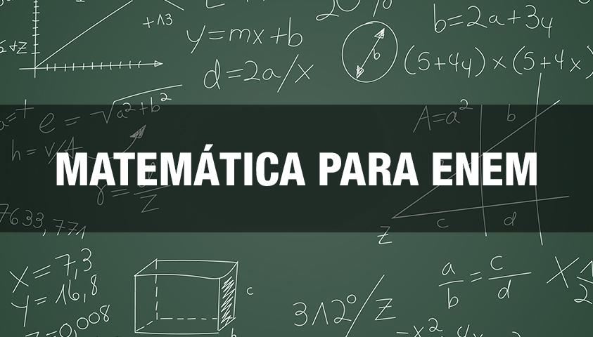 Estude Matemática para o Enem