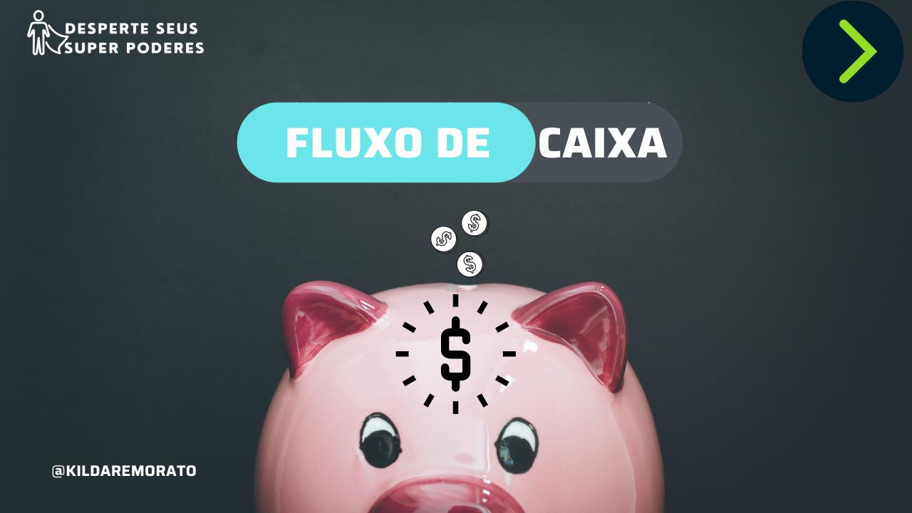Curso de Fluxo de Caixa: Entenda para Onde Vai Seu Dinheiro