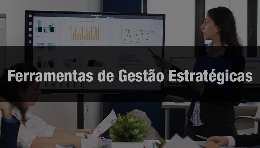Curso Ferramentas Estratégicas Essenciais para Empresas