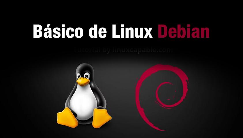 Curso Básico de Linux Debian